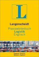 Langenscheidt Praxiswörterbuch Logistik Englisch