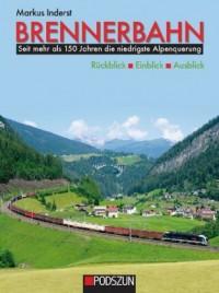 Brennerbahn: Rückblick, Einblic
