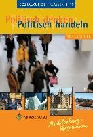 Politisch denken, politisch handeln 8-10. Mecklenburg-Vorpommern
