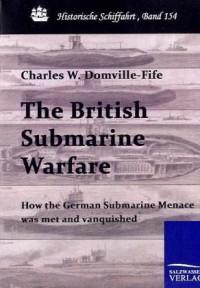 The British Submarine Warfare