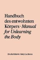 Eva Kot'átková & Ketty La Rocca: Handbuch des entwöhnten Körpers