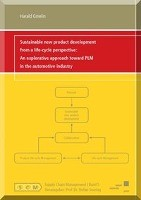Sustainable new product development from a life-cycle perspective: An explorative approach toward PLM in the automotive industry
