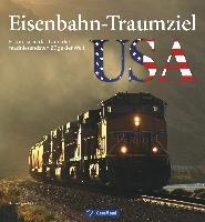 Eisenbahn-Traumziel USA