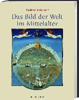Das Bild der Welt im Mittelalter