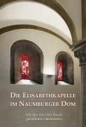 Die Elisabethkapelle im Naumburger Dom