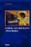 """Ludwig von Hofmanns """"Träumerei"""""""