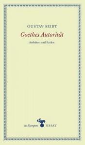Goethes Autorität