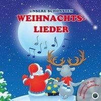 Unsere schönsten Weihnachtslieder