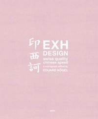 EXH Design. Swiss Quality Chinese Speed