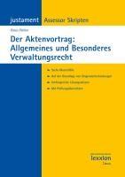 Der Aktenvortrag: Allgemeines und Besonderes Verwaltungsrecht