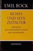 Moses und sein Zeitalter