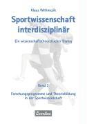 Sportwissenschaft interdisziplinär - Ein wissenschaftstheoretischer Dialog (Gesamtwerk)