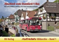 Stadtverkehr-Bildarchiv 01. Abschied vom Standard-1-Bus