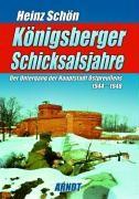 Königsberger Schicksalsjahre