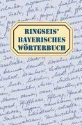 Ringseis' Bayerisches Wörterbuch