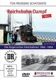 Die Rügenschen Kleinbahnen 1966 - 1968