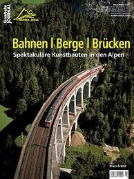 Bahnen Berge Brucken