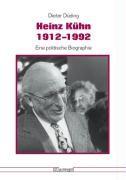 Heinz Kühn 1912 - 1992
