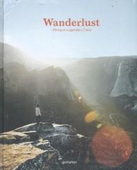Wanderlust*A Hiker's Companion