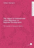 The Impact of International Labor Migration on Regional Development
