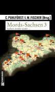 Mords-Sachsen 03