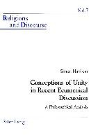 Conceptions of Unity in Recent Ecumenical Discussion