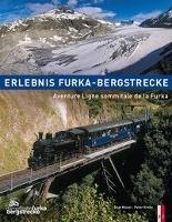 Erlebnis Furka-Bergstrecke