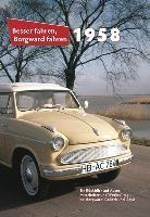 Besser fahren, Borgward fahren. 1958