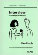 Interview ist nicht Interview. Inkl. CD