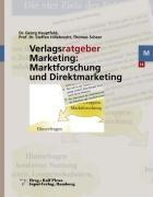 Verlagsratgeber Marketing: Marktforschung und Direktmarketing