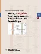Verlagsratgeber Rechnungswesen: Basiswissen und Praxistipps