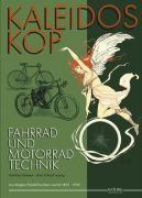Kaleidoskop früher Fahrrad- und Motorradtechnik