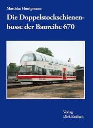 Die Doppelstockschienenbusse der Baureihe 670