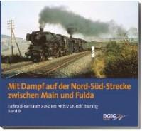 Mit Dampf auf der Nord-Süd-Strecke zwischen Main und Fulda
