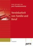 juris PraxisKommentar Vereinbarkeit von Familie und Beruf