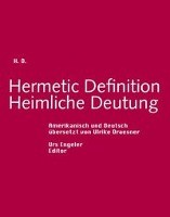 Hermetic Definition. Heimliche Deutung