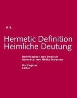 Hermetic Definition. Heimliche Deutung