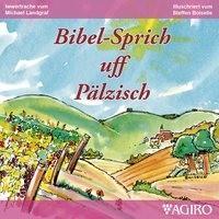 Bibelsprich uff Pälzisch