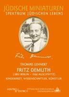 Fritz Demuth (1892 Berlin - 1944 Auschwitz)