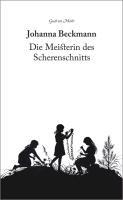 Johanna Beckmann - Die Meisterin des Scherenschnitts