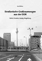 Großraum-Straßenbahnwagen aus der DDR