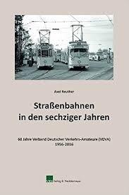 Straßenbahnen in den sechziger Jahren
