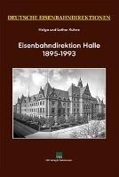 Deutsche Eisenbahndirektionen, Eisenbahndirektion Halle 1895-1993