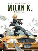 Milan K. Band 3: Krieg der Silowiki