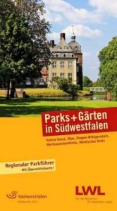 Kalle, H: Parks und Gärten in Südwestfalen