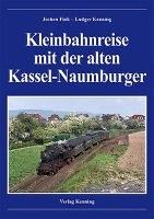 Kleinbahnreise mit der alten Kassel-Naumburger