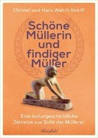 Schöne Müllerin und findiger Müller
