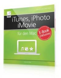 iTunes, iPhoto, iMovie für den Mac