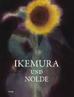 Ikemura und Nolde