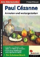 Paul Cézanne ... anmalen und weitergestalten